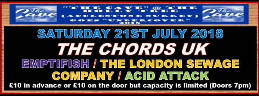 The Chords UK @ The Cave @ The Cave @ The Holly Tree, Addlestone ...